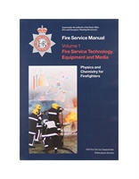 Fire Service Manual Volume 1 - Fire Service Technical, Equipment and Media - Physics and Chemistry for Firefighters