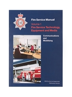 Fire Service Manual Volume 1 - Fire Service Technical, Equipment and Media - Communications and Mobilising