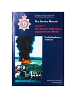 Fire Service Manual Volume 1 - Fire Service Technical, Equipment and Media - Firefighting Foam - Technical