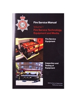 Fire Service Manual Volume 1 - Fire Service Technical, Equipment and Media - Inspection and Testing of Equipment