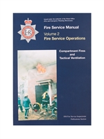 Fire Service Manual Volume 2 - Fire Service Operations - Compartment Fire and Tactical Ventilation