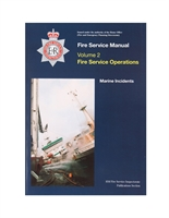 Fire Service Manual Volume 2 - Fire Service Operations - Marine Incidents
