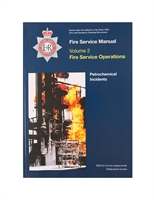 Fire Service Manual Volume 2 - Fire Service Operations - Petrochemical Incidents