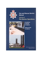 Fire Service Manual Volume 2 - Fire Service Operations - Acetylene Cylinder Incidents/ Natural Gas Incidents