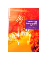 Fire Service Manual Volume 2 - Fire Service Operations - Generic Risk Assessment 5.7 Explosives