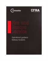 Fire Service Manual Volume 2 - Fire Service Operations - Railway Incidents